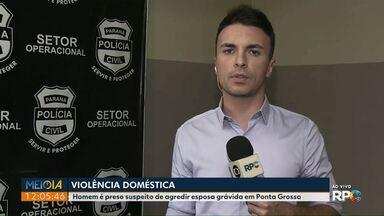 Marido é preso suspeito de agredir mulher grávida em Ponta Grossa - Vítima contou à polícia que não é a primeira vez que ele apanha dele.