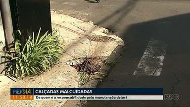 Moradores de Ponta Grossa reclamam do estado de conservação de calçadas pela cidade - Pela região central é fácil encontrar passeios esburacados.