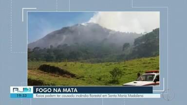 Raios podem ter causado incêndio florestal em Santa Maria Madalena, no RJ - Assista a seguir.