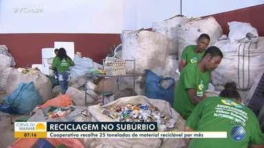 Cooperativa recolhe 25 toneladas de material reciclável por mês no Subúrbio - Conheça a cooperativa que existe há dez anos.
