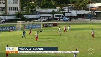 Vasco e Resende se enfrentam em jogo da semifinal da Taça Guanabara - Partida acontece nesta quarta-feira (13) no Maracanã.