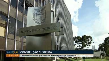 Justiça determina suspensão da construção de estacionamento de caminhões em Paranaguá - Segundo o Ministério Público foram concedidas licenças irregulares para a obra.
