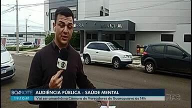 Audiência pública vai discutir saúde mental, em Guarapuava - O encontro será nesta quinta-feira na Câmara de Vereadores.
