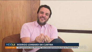 O ator Rodrigo Lombardi está em Curitiba pra apresentação única - Um panorama visto da ponte é hoje(16) no Teatro Guaíra