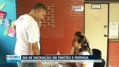 Vacinação contra sarampo e tétano é realizada em Timóteo e Ipatinga - Casos recentes de sarampo e tétano deixa moradores preocupados.