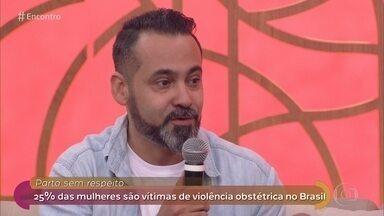 Violência obstétrica afeta uma em quatro mulheres no Brasil - O médico Braulio Zorzella explica quais são os sinais de violência mais praticados contra as mães durante o trabalho de parto no país e a importância da denúncia para que os profissionais melhoresm o procedimento