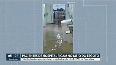 Tubulação não suporta chuva e pacientes do HMU de Guarulhos ficam no meio do esgoto - O Hospital Municipal de Urgências alagou com as fortes chuvas, o esgoto voltou e os pacientes ficaram no meio da sujeira.