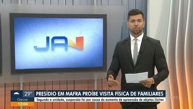 Presídio de Mafra suspende visita de familiares - Presídio de Mafra suspende visita de familiares