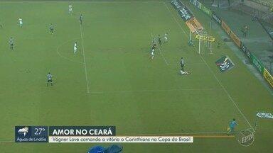Vágner Love comanda a vitória o Corinthians na Copa do Brasil - Timão foi até a casa do Ceará para vencer o Vozão por um placar de 3 a 1.