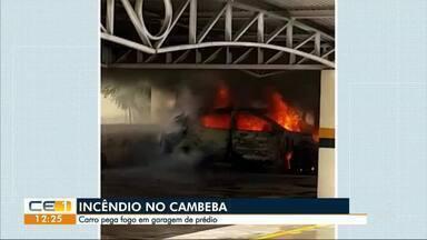 Carro pega fogo na garagem do prédio e assusta moradores do Cambeba - Confira outras notícias no g1.com.br/ce