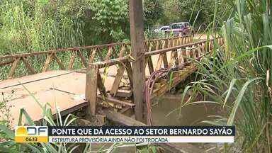 Ponte que dá acesso ao setor Bernardo Sayão ainda não foi trocada - Estrutura está deteriorada. Veículos continuam proibidos de passar pela ponte.Já no Núcleo Bandeirante, a ponte que liga a cidade até a Metropolitana continua sendo monitorada.