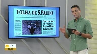 Philipe Lemos traz notícias que são destaque ao Bom Dia ES - Veja quais são os destaques nacionais.