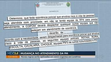 PM de Londrina define novas regras para atendimento de casos urgentes - Comando afirma que medida não tem relação com a polêmica envolvendo a morte de Daniela, assassinada pelo companheiro na Região de Curitiba em janeiro.