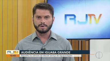 Encontro na câmara de Iguaba Grande, RJ, vai discutir serviço de água e esgoto - Assista a seguir.