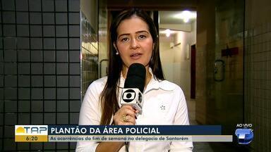 Veja o giro com as notícias da área policial desta segunda-feira no Bom Dia Tapajós - Casos foram registrados na 16ª Seccional de Polícia Civil. Confira as principais notícias da área policial desta segunda (18).