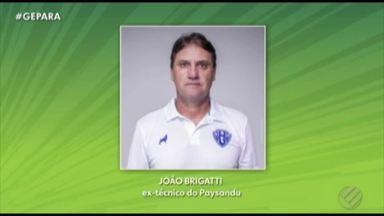 Confira detalhes da saída do técnico João Brigatti no Paysandu - Em contato com o GloboEsporte.com, treinador fala da demissão inesperada no Papão