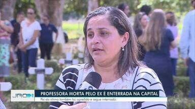 Professora morta pelo ex-marido é enterrada em Porto Velho - Pai da vítima, de 47 anos, foi agredido e segue internado