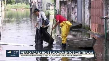 Água volta a subir na Vila Itaim - Muitas regiões não estão preparadas para lidar com a chuvas, normais nesta estação do ano.