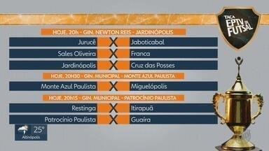 Confira a rodada da Taça EPTV de Futsal - Serão oito jogos em quatro cidades da região.