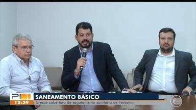 Cresce a cobertura de saneamento básico em Teresina - Cresce a cobertura de saneamento básico em Teresina
