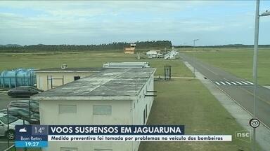 Problema em veículo do Corpo de Bombeiros suspende voos no Aeroporto de Jaguaruna - Problema em veículo do Corpo de Bombeiros suspende voos no Aeroporto de Jaguaruna