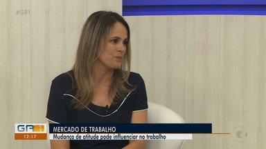 Mudança de atitude é tema do Quadro Mercado de Trabalho - A especialista Vitória Pessoa é convidada para falar do assunto.