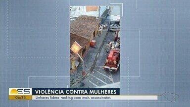 Linhares é a cidade do ES com maior número de mulheres mortas - Números são da secretaria de Segurança Pública.