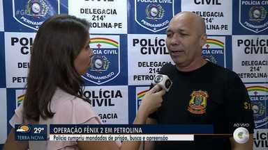 Operação 'Fênix 2' é deflagrada pela Polícia Civil, em Petrolina - O objetivo é desarticular organização criminosa.