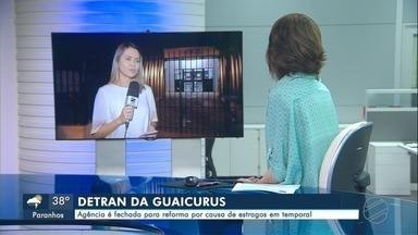 Detran da Guaicurus - Agência é fechada para reforma por causa de estragos em temporal.
