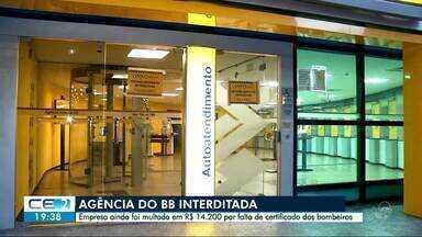 Agência do Banco do Brasil é interditada pelo DECON - Órgão constatou ausência do Certificado de Conformidade dos Bombeiros