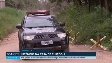 Um preso morreu depois de atear fogo em colchões dentro da cela na Casa de Custódia - Durante o incêndio, houve corrreria dentro da Casa de Custódia, em Araucária.