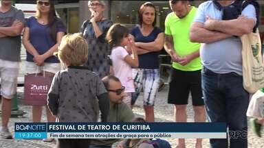 Festival de Teatro agita as ruas de Curitiba - Fim de semana tem atrações de graça para o público.