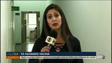 UBSs de Ponta Grossa apresentam falta de vacina contra meningite - Fundação Municipal de Saúde diz que novas doses devem chegar na segunda-feira (8).