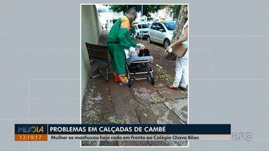 Senhora de 75 anos se machuca depois de tropeçar em calçada mal conservada em Cambé - A calçada fica em frente ao colégio Olavo Bilac, no centro do Cambé.