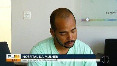 Bebê nasce morto e família aponta negligência no Hospital da Mulher de Cabo Frio - Unidade é investigada por duas comissões parlamentar de inquérito.