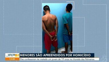 Adolescentes são apreendidos por participação em morte de jovem a terçadadas em Macapá - Motivação seria dívida por drogas. Crime ocorreu no dia 18 de fevereiro, no bairro Morada das Palmeiras.