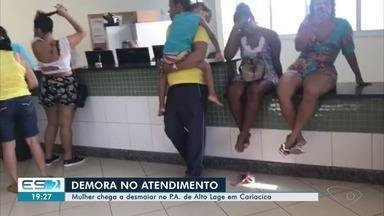 PA de Alto Lage, em Cariacica, fica lotado e paciente desmaia - Muitas pessoas reclamaram da demora no atendimento.