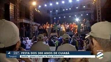 Programação especial marca os 300 anos de Cuiabá - Programação especial marca os 300 anos de Cuiabá.