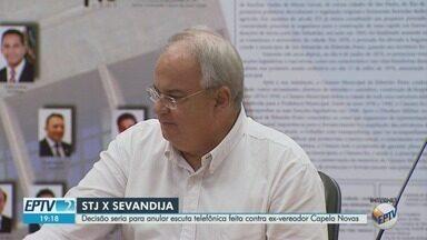 STJ anula escutas contra ex-vereador acusado de corrupção em Ribeirão Preto - Decisão decretou nulidade de provas contra Capela Novas, alvo da Operação Sevandija.