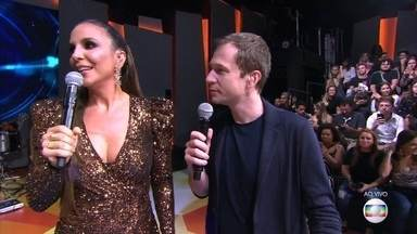 Ivete agita a final do BBB19 - Ela canta Festa