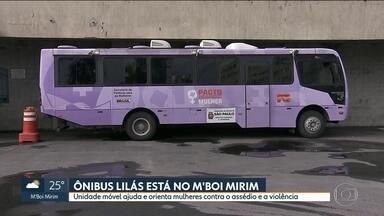 Ônibus dá suporte às mulheres que sofrem com violência e assédio - Unidade móvel da prefeitura de SP oferece apoio jurídico e psicológico