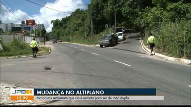 Motoristas reclamam que via no Altiplano é estreita para ser de mão dupla - As mudanças são nas ladeiras que ligam os bairros Cabo Branco e Altiplano