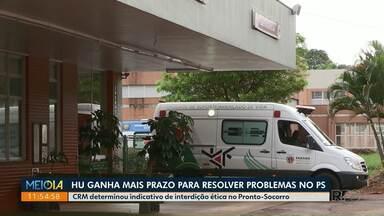 HU de Maringá ganha prazo para resolver problemas no Pronto Socorro - Conselho Regional de Medicina deu mais 30 dias para que hospital adeque o Pronto Socorro às normas exigidas pelo conselho