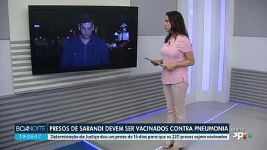 Presos de Sarandi devem ser vacinados contra pneumonia - Justiça condenou a prefeitura a vacinar os detentos em até 15 dias após notificação da decisão