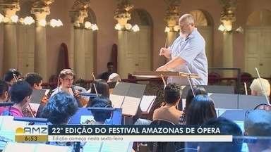 Conheça o bastidores do Festival Amazonas de Ópera - Edição começa nesta sexta-feira.