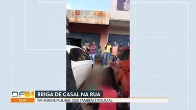 PM é preso por espancar a mulher em Taguatinga - Um PM foi preso, enquadrado na Lei Maria da Penha, depois de espancar a mulher, que também é policial. A briga do casal começou dento do carro e acabou no meio da rua, com a mulher nua.