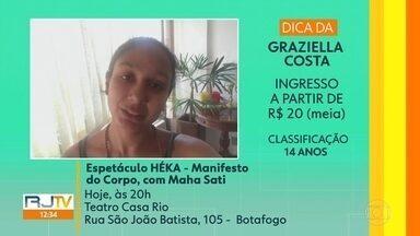 Dica do Telespectador - Peça 'HÉKA' no Teatro Casa Rio em Botafogo.