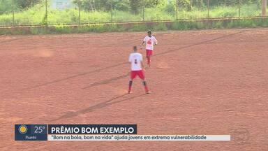 """""""Bom na bola, bom na vida"""" é o vencedor do Prêmio Bom Exemplo na categoria Esporte - Projeto ajuda centenas de jovens em situação de vulnerabilidade através do futebol."""