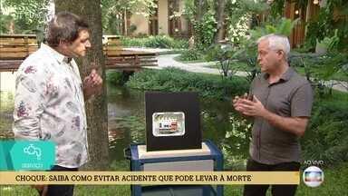 Especialista orienta sobre a instalação elétrica correta em casa - Hilton Moreno, engenheiro elétrico, ensina como evitar choque elétrico