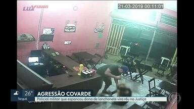 Policial militar que espancou dona de lanchonete vira réu - GloboNews teve acesso à denúncia do Ministério Público.